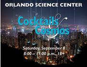 Cocktails & Cosmos at Orlando Science Center