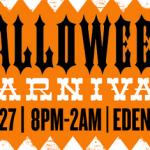 Halloween Carnival at Eden Bar