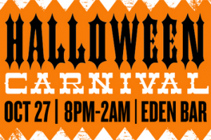 Halloween Carnival at Eden Bar