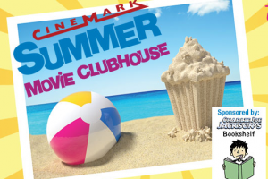 $1 Summer Movie Clubhouse at Cinemark