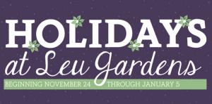 Holidays at Leu Gardens